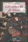 Gli scacchi di Mao. Il wei-ch'i e la strategia rivoluzionaria cinese