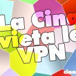 La Cina vieta le VPN, le reti protette per bypassare la censura online – Aggiornata