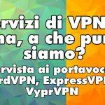 Intervista ai portavoce di ExpressVPN, NordVPN e VyprVPN sul blocco dei servizi di VPN in Cina