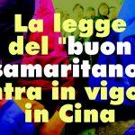 """La legge del """"buon samaritano"""" entra in vigore in Cina"""