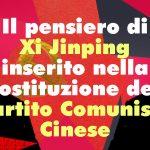 Il pensiero di Xi Jinping in procinto di essere inserito nella costituzione del Partito Comunista Cinese
