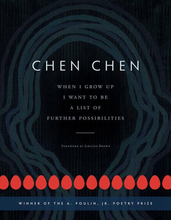 Chen Chen-When-I-Grow-Up-I-Want-to-Be-a-List-of-Further-Possibilities